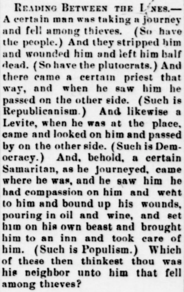 This article retells the parable of the good Samaritan (Luke 10:30–36), reinterpreting it with the Populist movement as the Samaritan. From the Owingsville Outlook (Owingsville, Ky.), 2 March 1899.