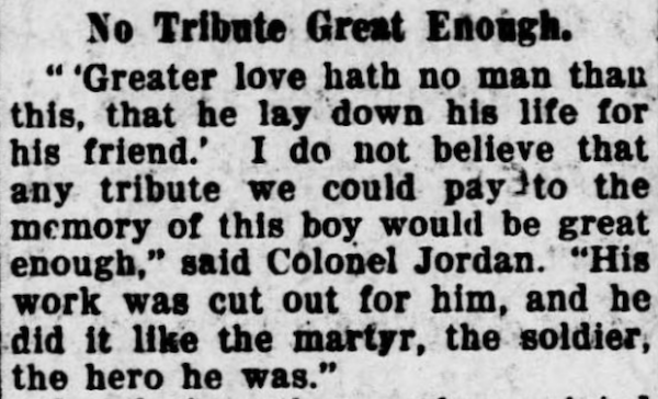 A memorial to an Rock Island, Illinois, soldier who died in World War I after saving other soldiers in a mustard gas attack, quoting John 15:13. From the Rock Island Argus (Rock Island, Ill.), 14 Nov. 1919.