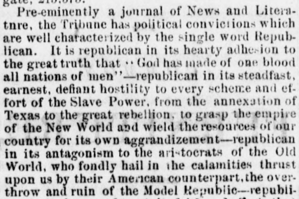 The New York Tribune identified itself as Republican and anti-slavery by quoting Acts 17:26. Other newspapers reprinted this notice. From the Lamoille Newsdealer (Hyde Park, Vt.), 18 Dec. 1862.